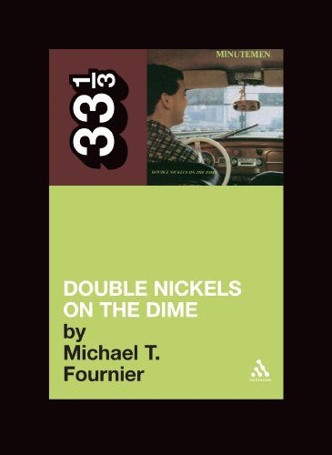 The Minutemen's Double Nickels on the Dime: Michael T. Fournier: 9780826427878: Books - Amazon.ca