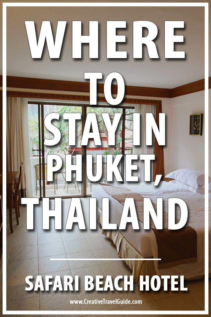 Where to stay in Phuket? We decided to spend a week at the Safari Beach Hotel! Read our review of the accommodation, resort, food and location! Travel in Asia.