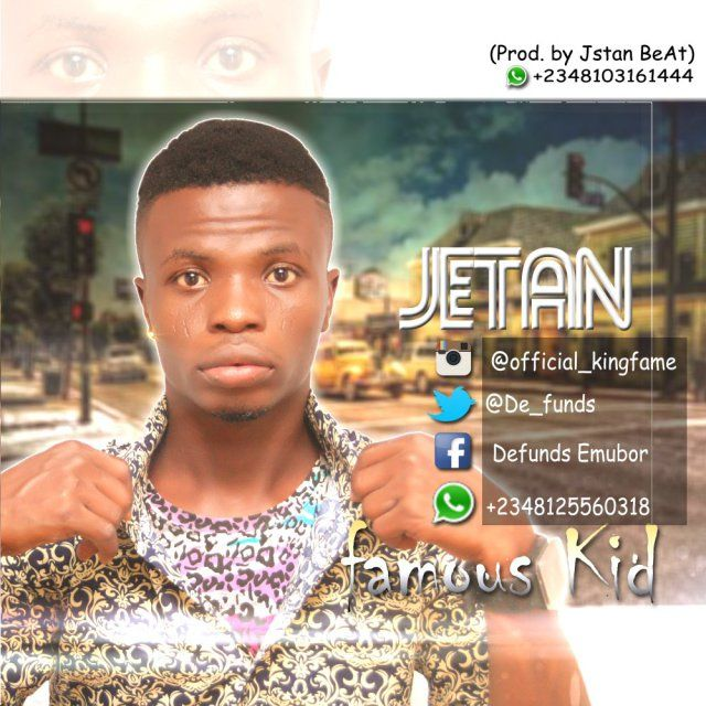 [Music] Famous Kid  Jetanm   Here is the yung and talented artiste who goes by the name Famous Kid he is here to stay and take over in the music industry worldwide  He is a student of LCS universityBenin Republic and here is official single making a debut here on Naijaloaded with this banging track titledJetan watch out for this guy in the futurenot signed yet in any record Label.  Listen & Download Famous Kid  Jetan Below;  Audio Player  00:00  00:00  Use Up/Down Arrow keys to increase or…