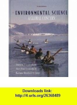 Environmental Science A Global Concern (9780073212036) William P. Cunningham, Mary Ann Cunningham, Barbara Woodworth Saigo , ISBN-10: 0072830891  , ISBN-13: 978-0073212036 ,  , tutorials , pdf , ebook , torrent , downloads , rapidshare , filesonic , hotfile , megaupload , fileserve