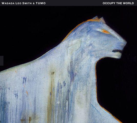 """WADADA LEO SMITH: """" occupy the world ( tum records/orkhestra ) jazzman 655 p.77 CHOC"""