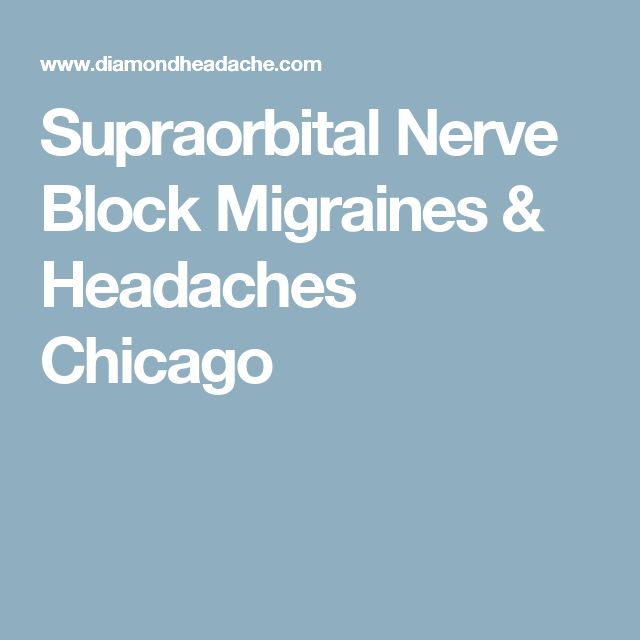 Supraorbital Nerve Block Migraines & Headaches Chicago