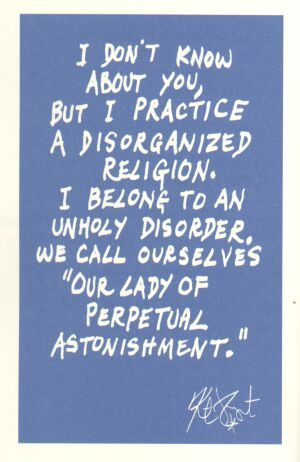 Our lady of perpetual astonishment