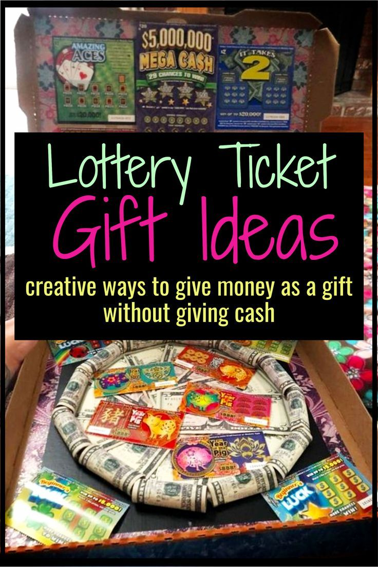 Diy Holiday Gifts Unique Ideas For Giving Money As A Christmas Gift Diy Lifestyle Lottery Ticket Gift Lottery Ticket Christmas Gift Diy Holiday Gifts