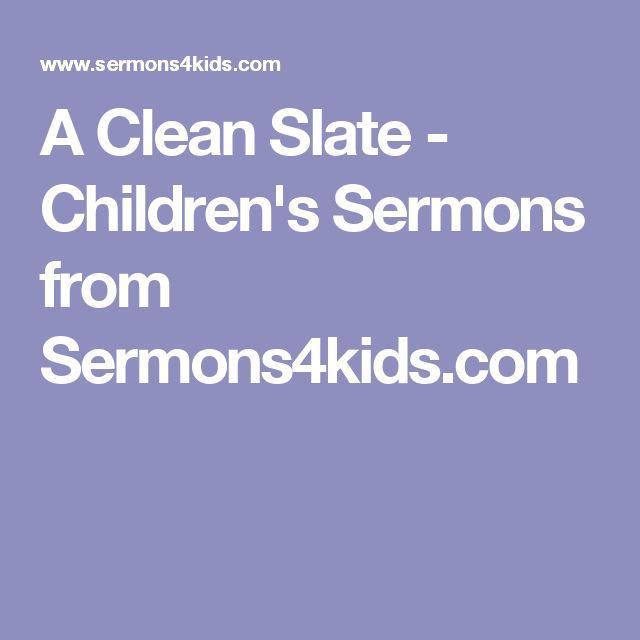 A Clean Slate - Children's Sermons from Sermons4kids.com