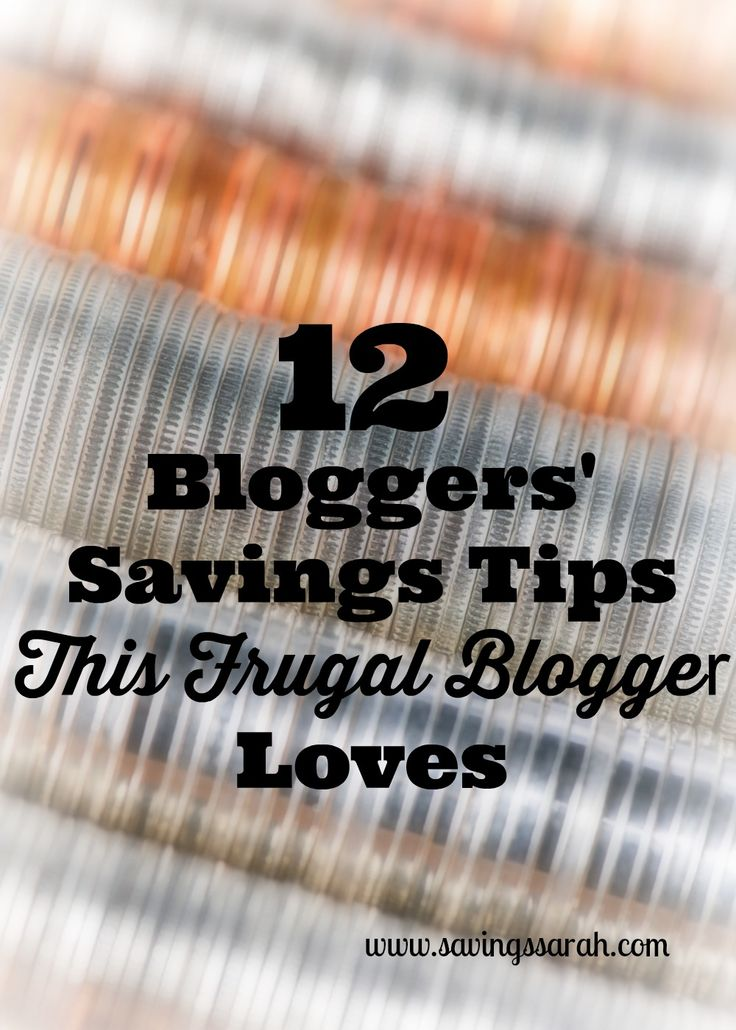 Who couldn't use a little more money in their pocket or savings account? Luckily, you can find some great savings advice from really knowledgeable people if you know where to look. As a fellow frugal blogger, here are 12 Blogger's Savings Tips I love and believe you will too.