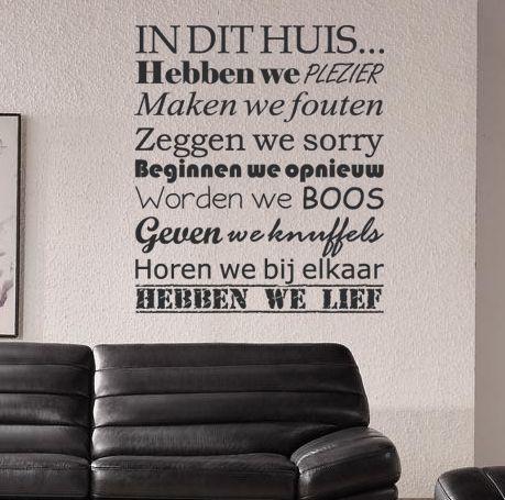 Een mooi vormgegeven muursticker met daarop de regels van het huis. In diverse formaten verkrijgbaar vanaf € 30,00.