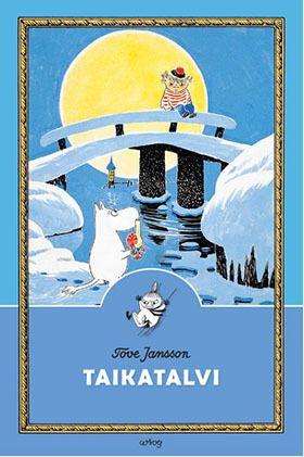 Tove Jansson: Taikatalvi