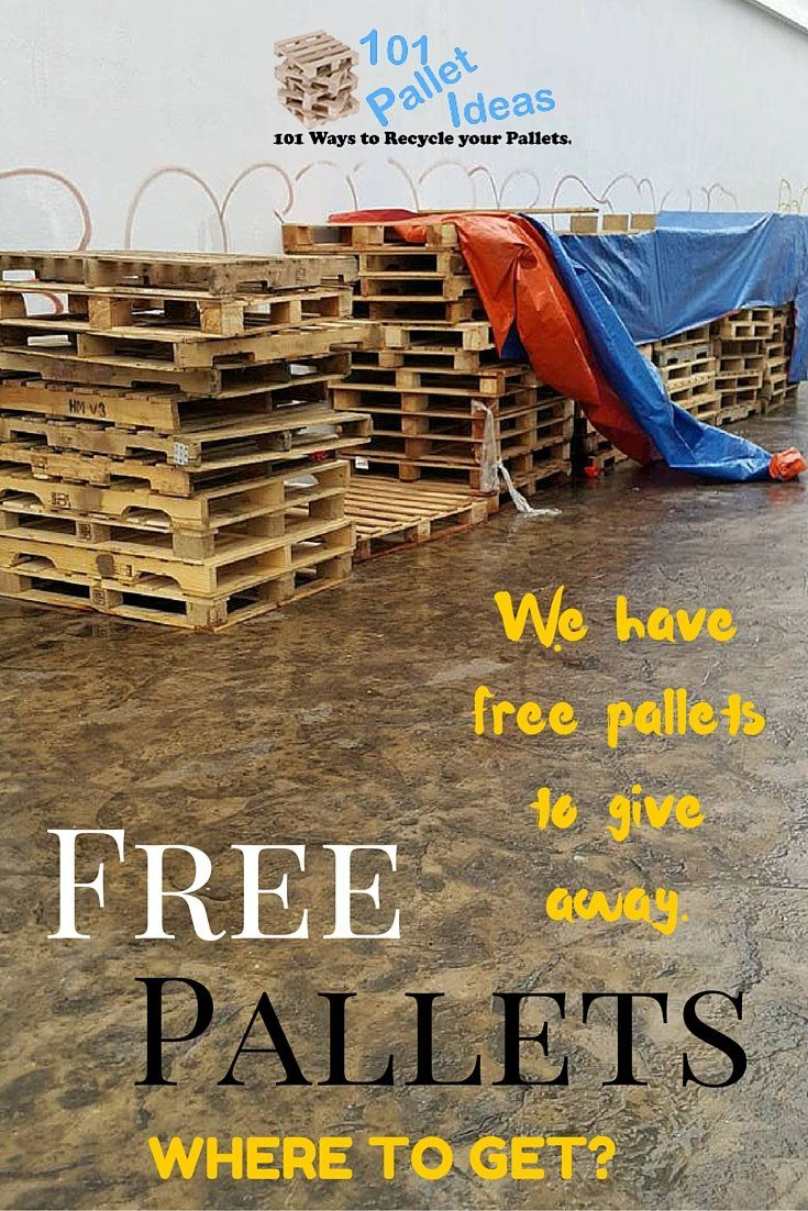 Where to Get #Pallets for Free? | 101 Pallet Ideas