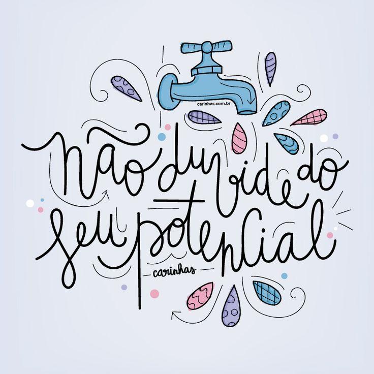 Não duvide do seu potencial - carinhas.com.br