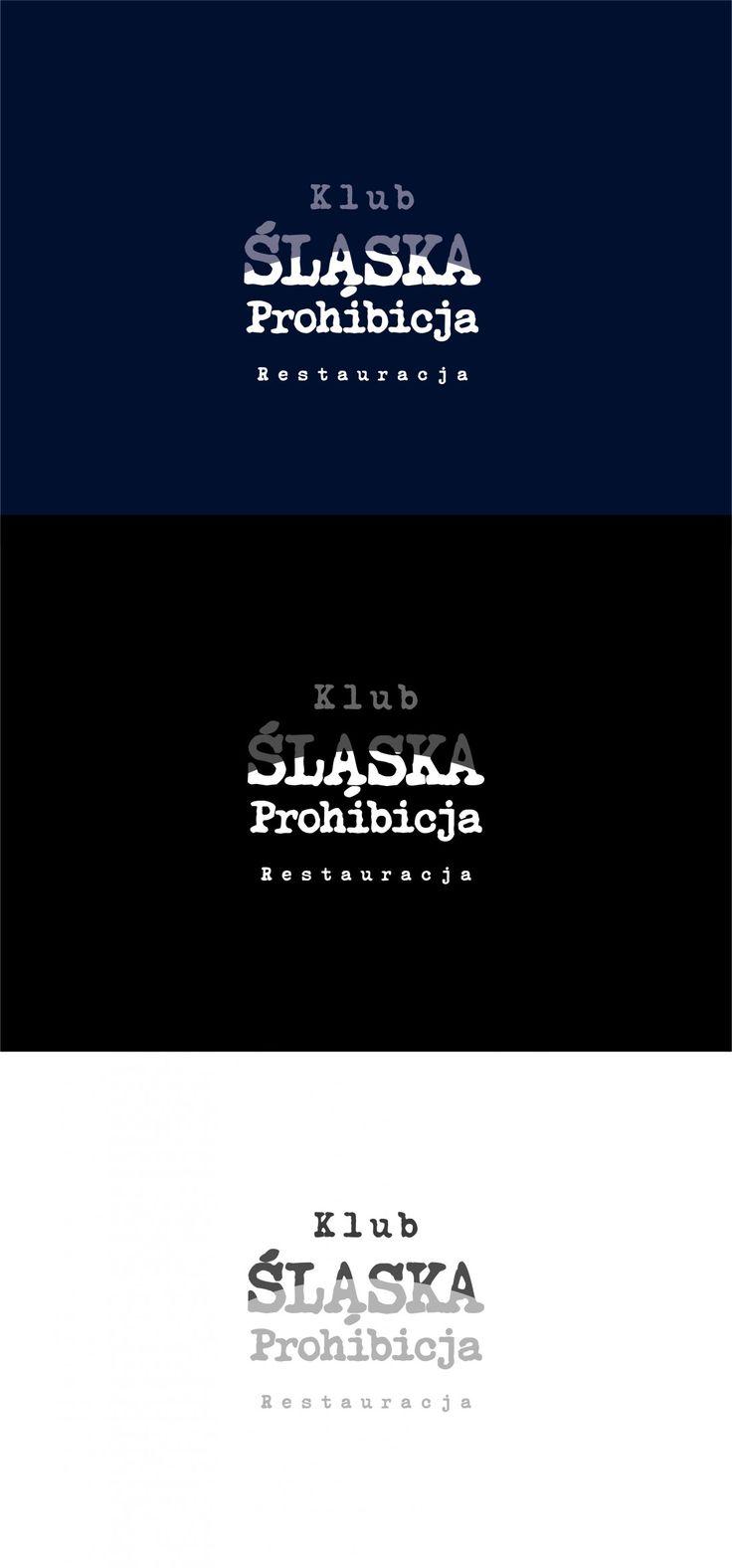 Praca nr 333918 w konkursie Logo: Klubo-Restauracja ŚLĄSKA PROHIBICJA | Corton.pl