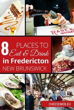 8 places to eat and drink local in Fredericton, New Brunswick, Canada: