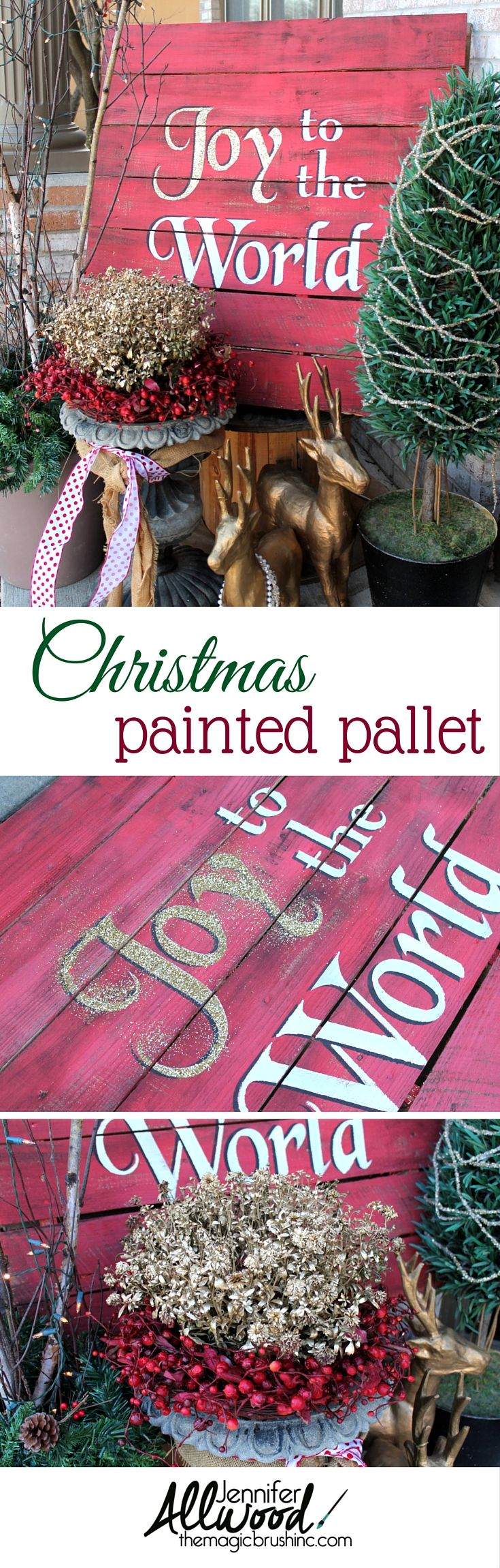 Make a Joy to the World pallet for your front porch for Christmas! An easy diy pallet project . More painting projects at www.themagicbrushinc.com