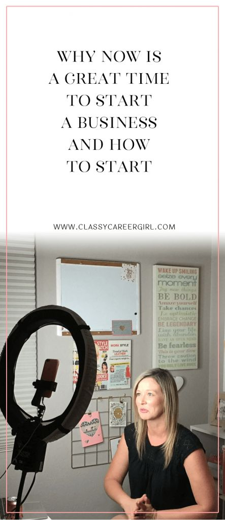 Why Now is a Great Time to Start a Business and How To Start