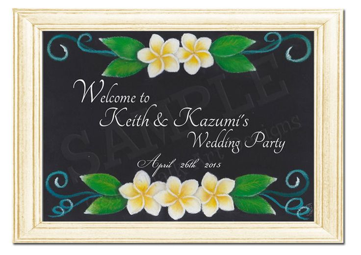 Wedding Welcome Chalkboard Sign - Semi Custom, Wedding Chalk Art, Wedding Board, Plumeria,Beach Wedding Sign, Hawaiian Wedding, K&K by KnKChalkArtDesigns on Etsy