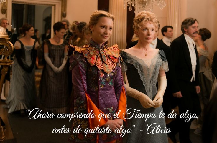 """""""El tiempo da antes de quitar"""" Alicia a través del espejo - disneylandiaaldia.com"""