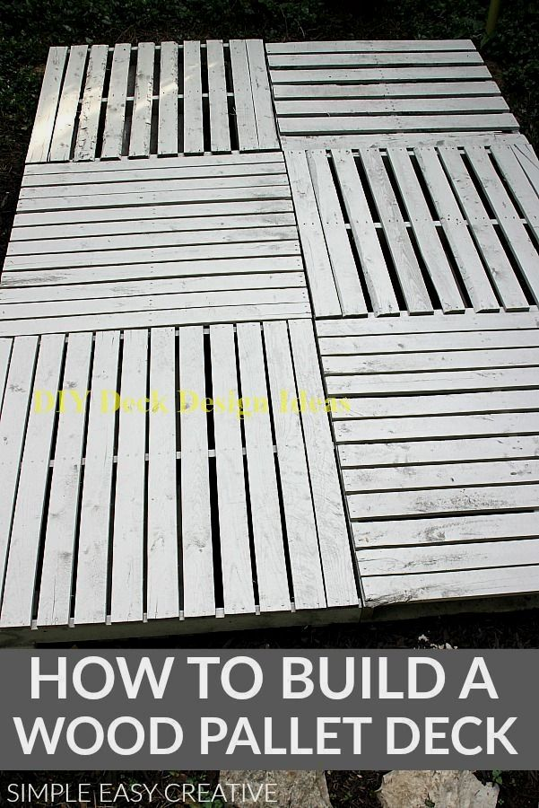 Build Your Deck And Save On The Cost In 2020 Pallet Decking Wood Pallets Pallet Deck Diy