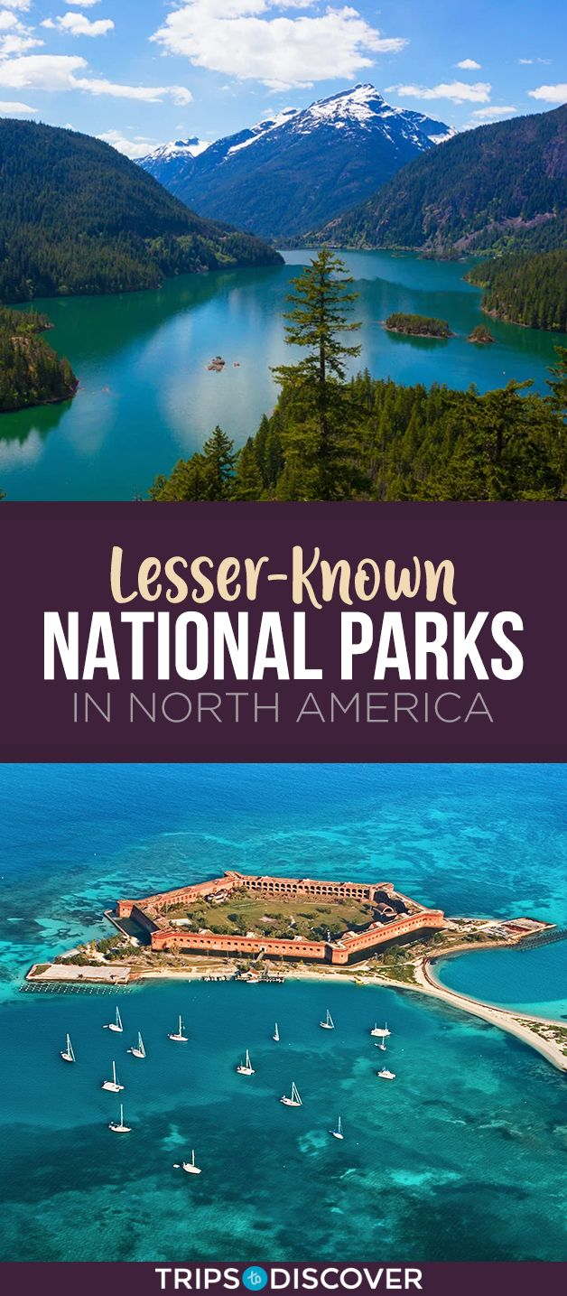 Top 10 Lesser-Known National Parks in North America