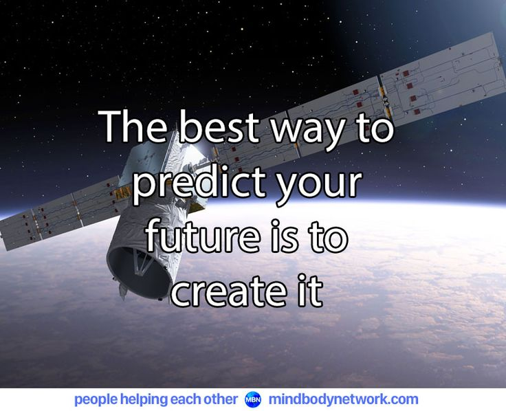 #predictions   #makeithappen   #createyourfuture   mindbodynetwork.com