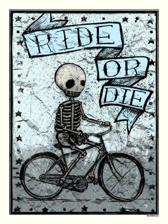 Ride or Die Poster - Kris Johnsen - ARTCRANK Interbike LV, NV