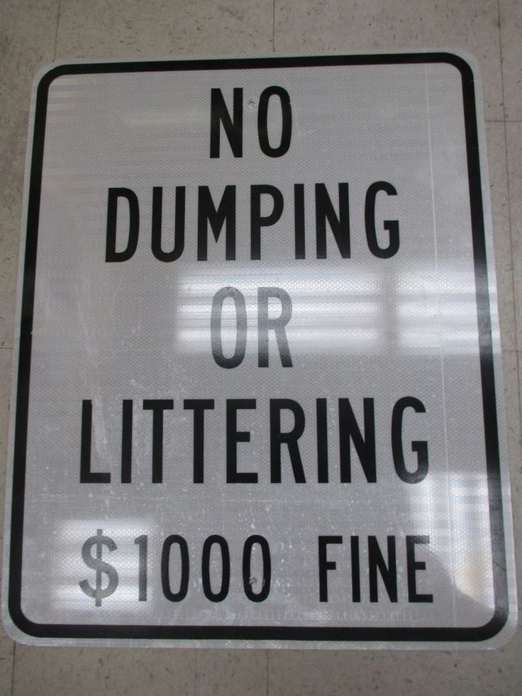 """Retired Authentic 24"""" x 30"""" No Dumping Or Littering $1000 Fine Street Road Sign"""