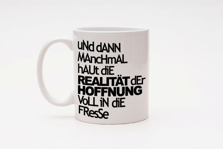 cup with print // Tasse mit Spruch by claus-peter-2 via dawanda.com
