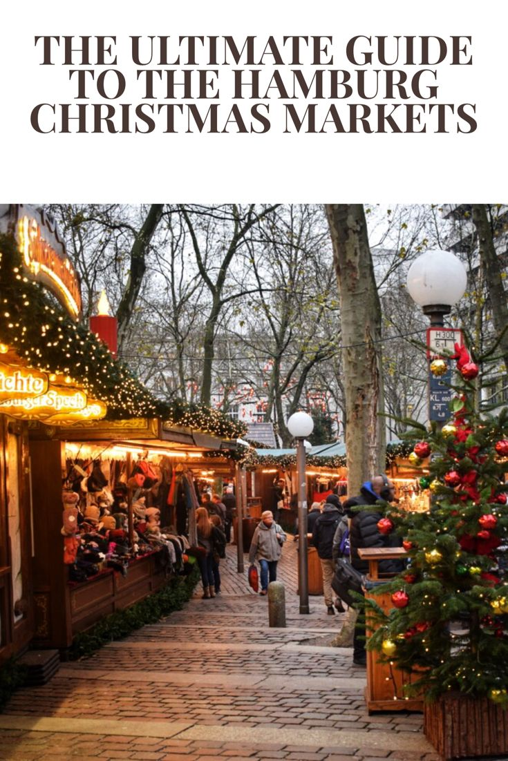 The Ultimate Guide to the Hamburg Christmas Markets | Wanderlust And Life