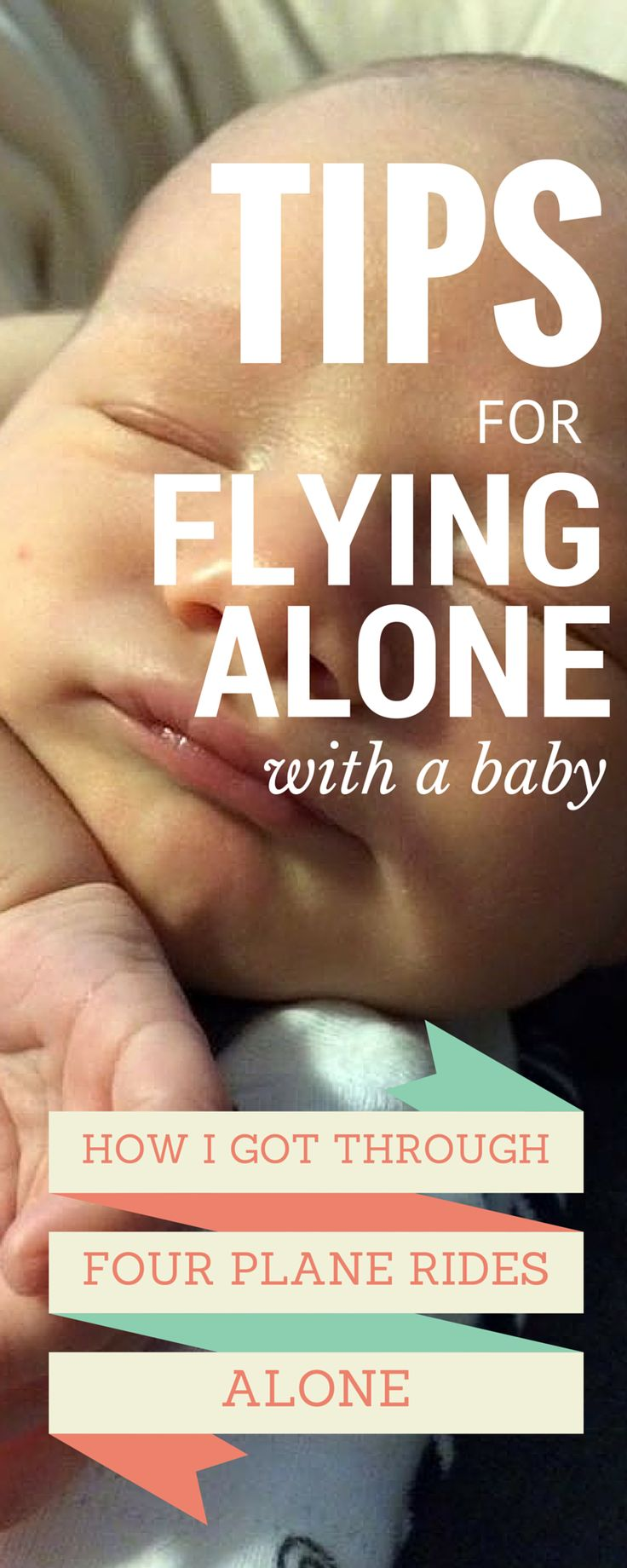 Tips for Flying Alone With a Baby
