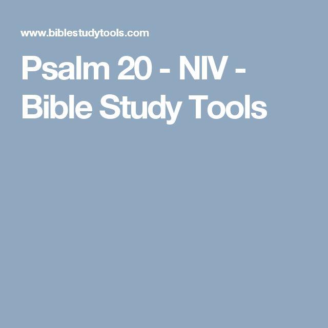 Psalm 20 - NIV - Bible Study Tools