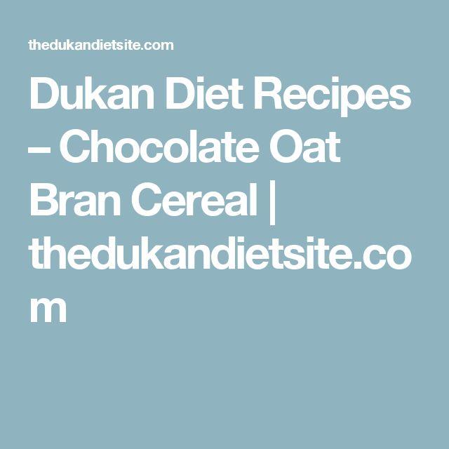 Dukan Diet Recipes – Chocolate Oat Bran Cereal   thedukandietsite.com