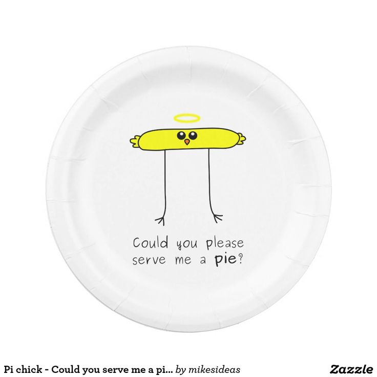 Pi chick - Could you serve me a pie? 7 Inch Paper Plate