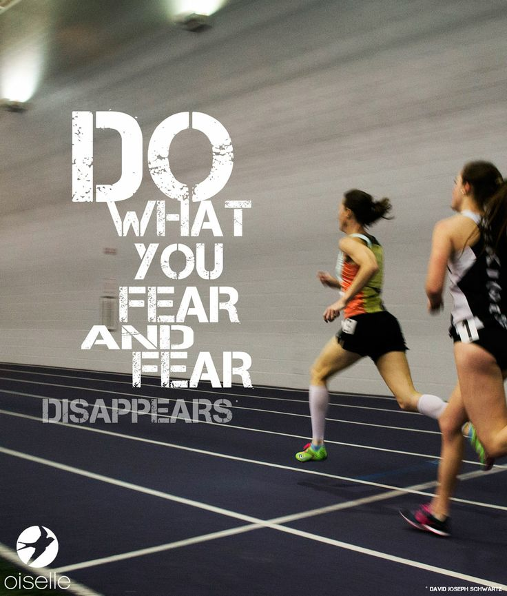 Do what you fear and fear disappe...