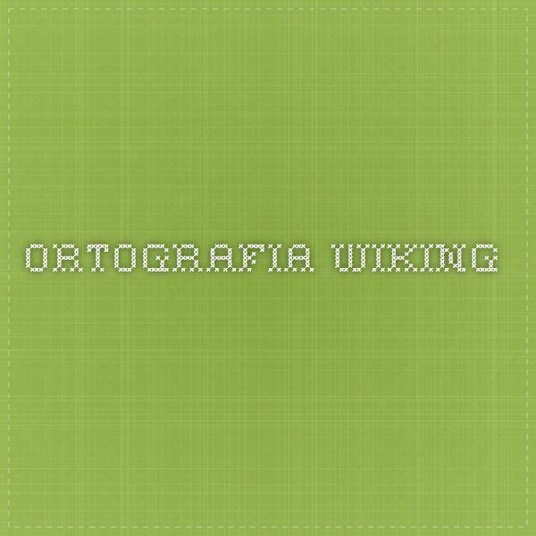 ORTOGRAFIA wiking