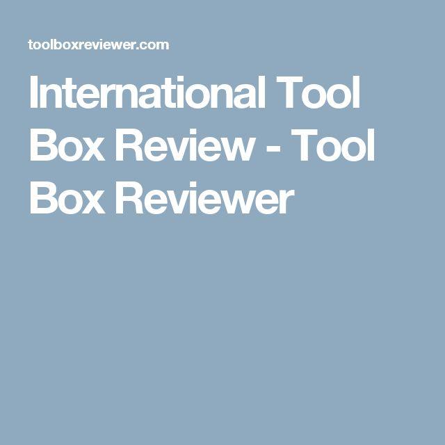 International Tool Box Review - Tool Box Reviewer
