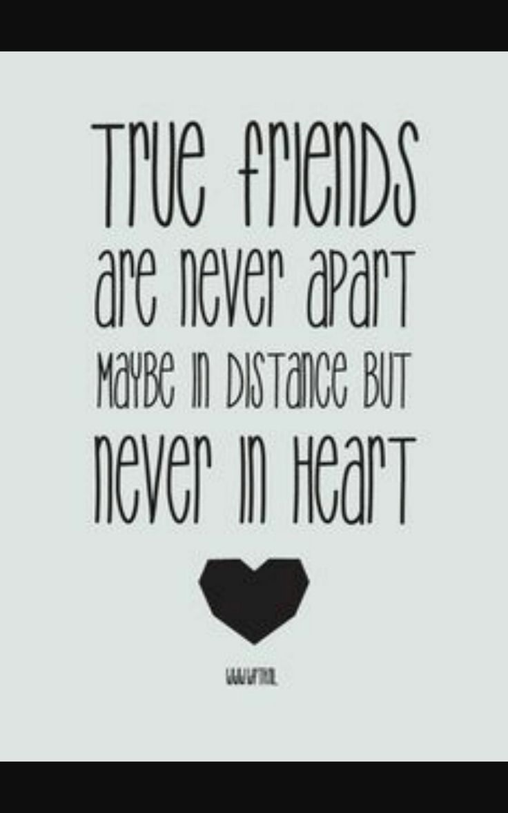 Quote About Distance And Friendship 18 Best Quotes Images On Pinterest  Bestfriends Quote Friendship