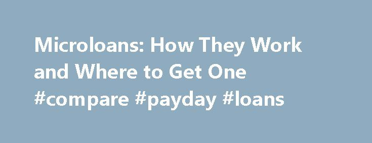 Microloans: How They Work and Where to Get One #compare #payday #loans http://loan.remmont.com/microloans-how-they-work-and-where-to-get-one-compare-payday-loans/  #micro loans # Microloans: How They Work and Where to Get One By Lahle Wolfe. Women in Business Expert Lahle A. Wolfe, a single mom of four, is an entrepreneur, author, speaker, web programmer and application developer. She is founder and CEO of LA Wolfe Marketing and its two subsidiaries. Wolfe has extensive experience in…The…