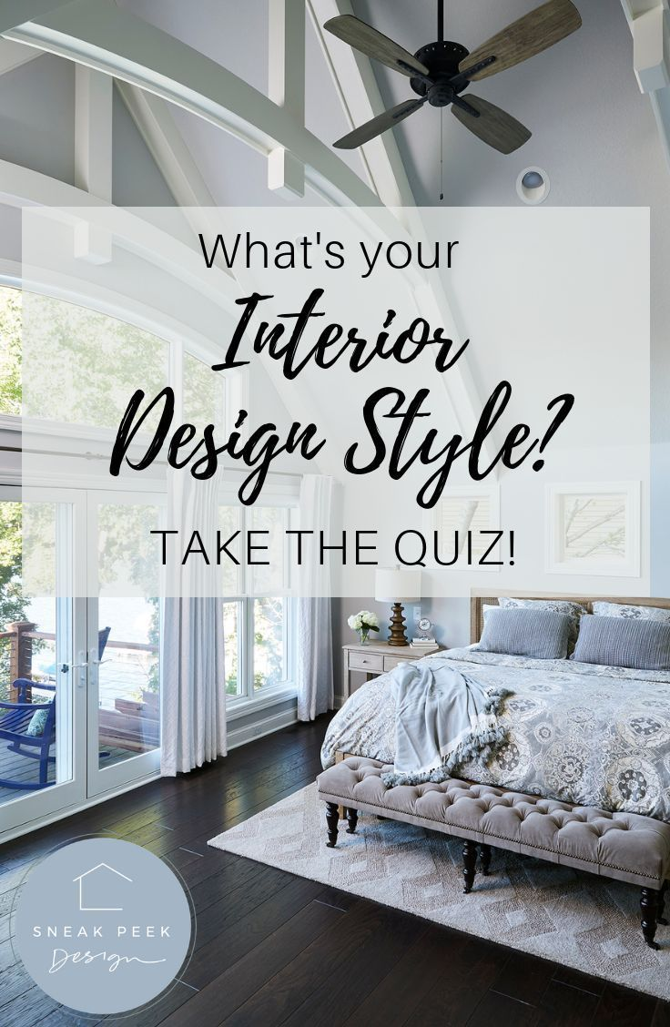 What Interior Design Style Am I Take The Quiz Learn What Your Personal Design Style Is Interior D Home Addition Plans Interior Design Interior Design Styles