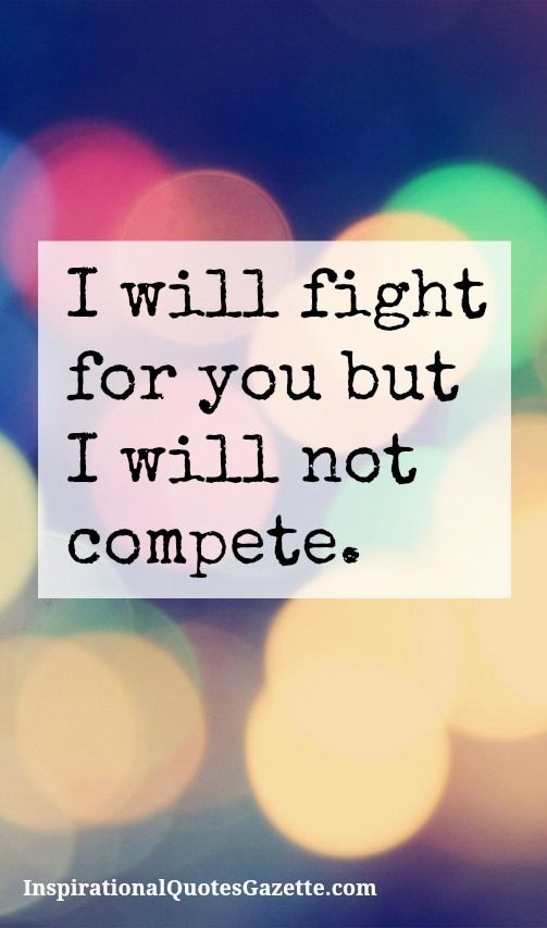 Teenage Love Affair Quotes : ... Fight for love quotes, Its my life and Needing space quotes