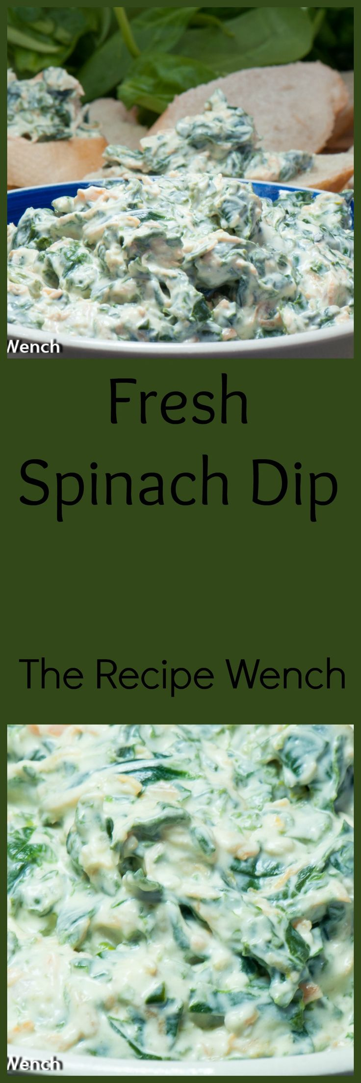 Fresh Spinach Dip!  This recipe uses fresh baby spinach.  So tender and delicious.  You deserve something like this in your life!