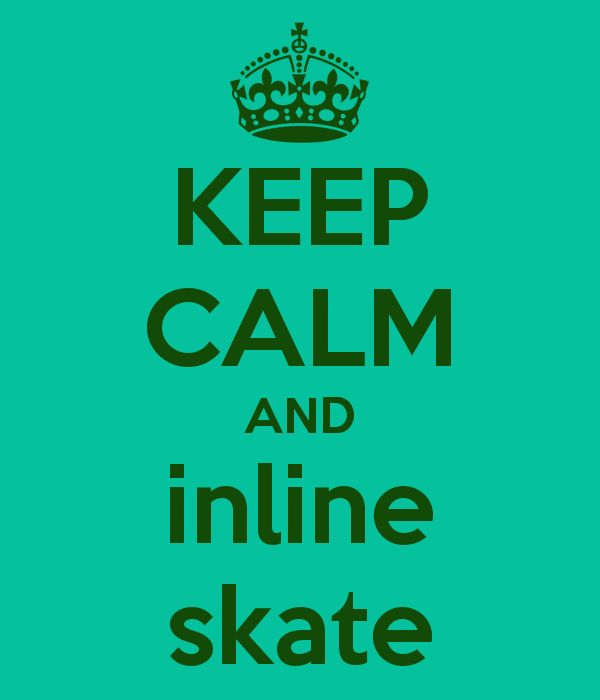 Keep Calm and Inline Skate this helps with ur hockey performance