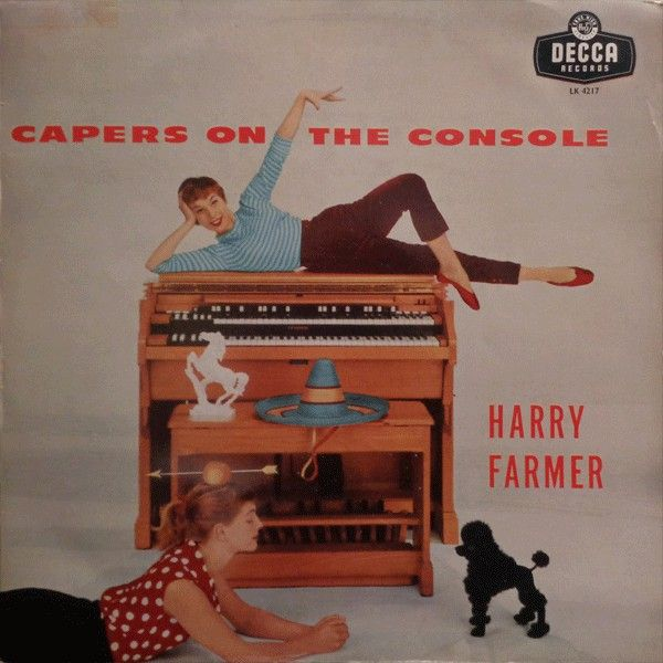 Harry Farmer - Capers On The Console at Discogs