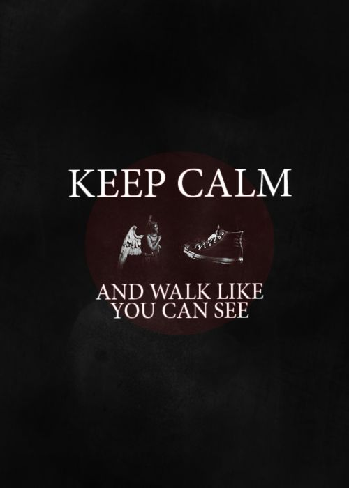 Blink and you're dead: Amelia Ponds, Walks, The Tardis, Weeping Angel, Doctors Who, You R Dead, Keep Calm, Like You, Amy Ponds