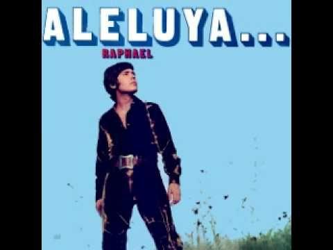 Raphael - Aleluya del silencio