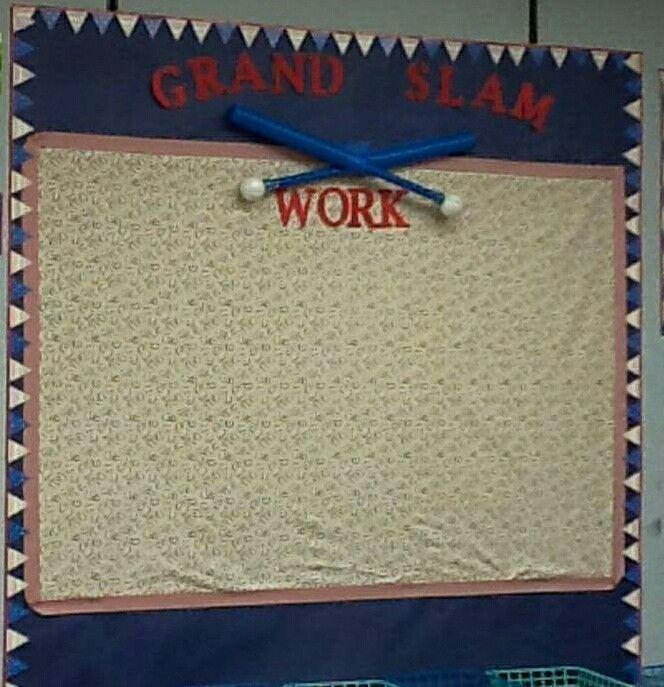 Grand slam work/ Baseball theme bulletin board