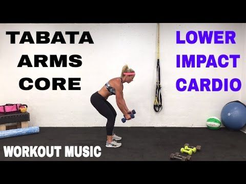 30 Minute, Low Impact Cardio Arms and Core Tabata Workout, Abs and Upper Body Strength - YouTube