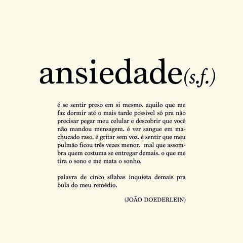 Ansiedade.  JOÃO DOEDERLEIN (@akapoeta)