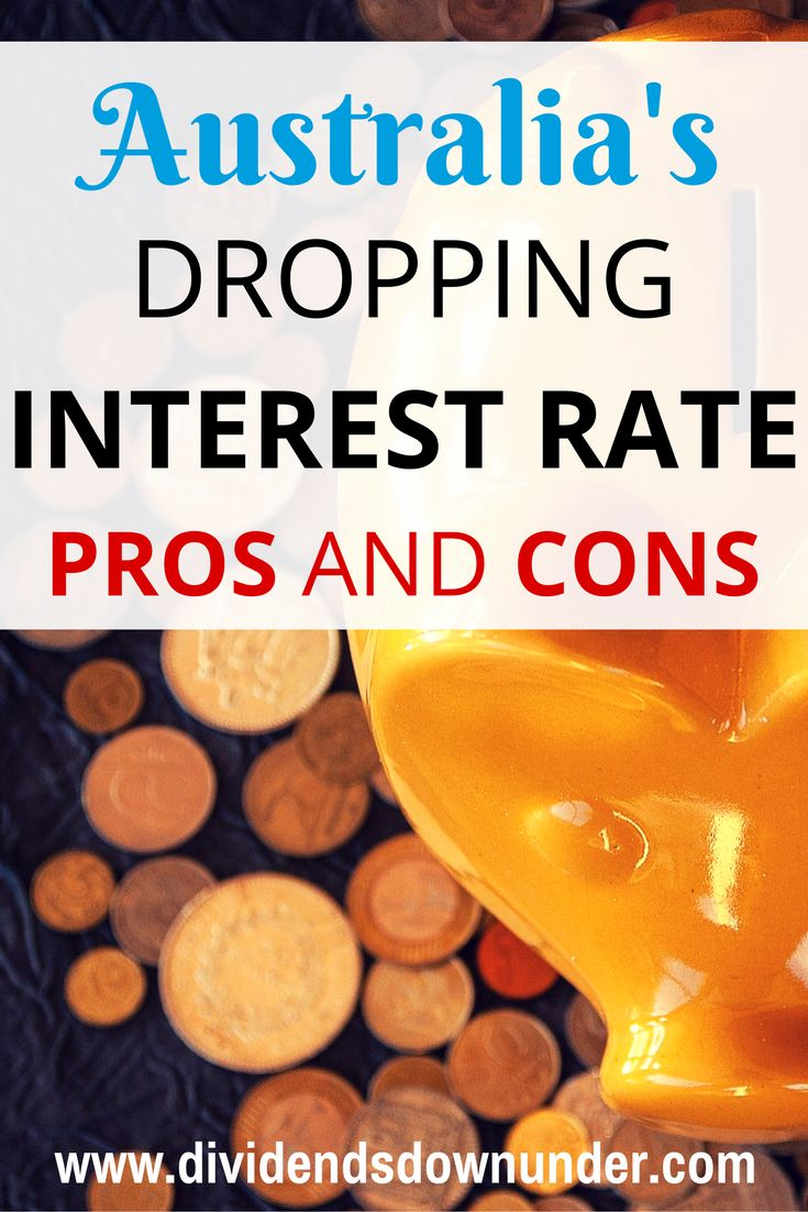 What are some of the pros and cons of record low interest rates? What do lower interest rates mean for Australians? Australian Personal Finance Blog https://dividendsdownunder.com
