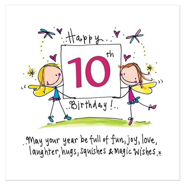 Happy 10th Birthday! May your year be full of fun, joy, love, laughter, hugs, squishes & magic wishes..