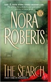 The Search by Nora Roberts So far so good! Need to make more time for reading!