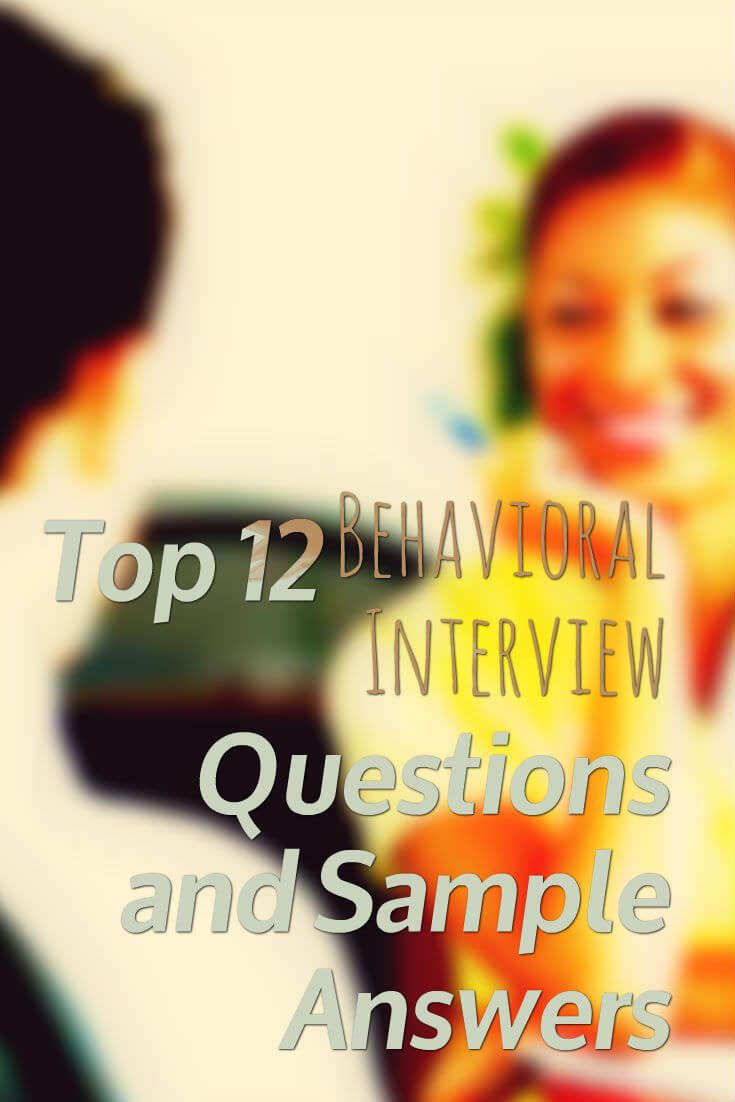best images about interview tips resume tips top 12 behavioral interview questions and sample answers interviewtips behavioral via jobcluster